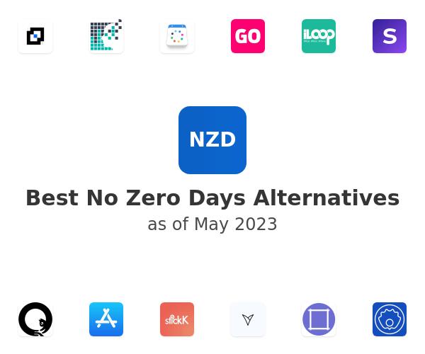 Best No Zero Days Alternatives