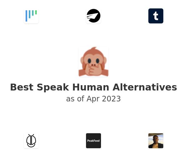 Best Speak Human Alternatives