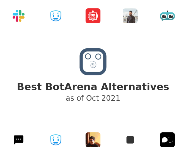 Best BotArena Alternatives