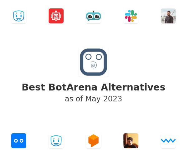 Best BotArena Alternatives