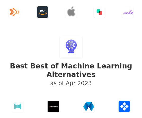 Best Best of Machine Learning Alternatives