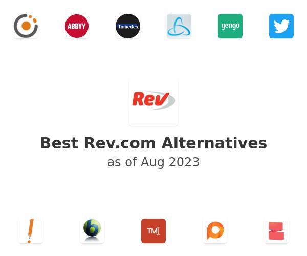 Best Rev.com Alternatives