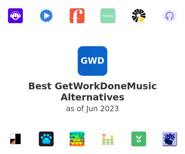Best GetWorkDoneMusic Alternatives