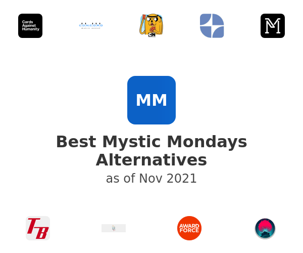 Best Mystic Mondays Alternatives