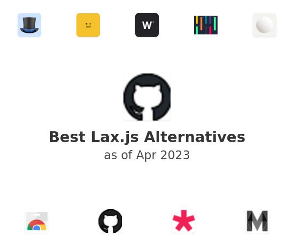 Best Lax.js Alternatives
