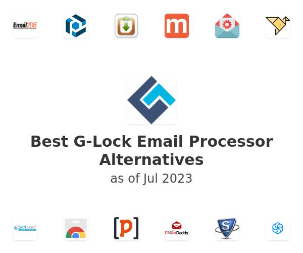 Best G-Lock Email Processor Alternatives