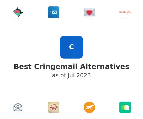 Best Cringemail Alternatives