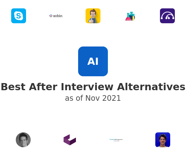 Best After Interview Alternatives