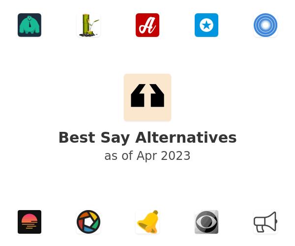 Best Say Alternatives