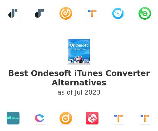 Best Ondesoft iTunes Converter Alternatives