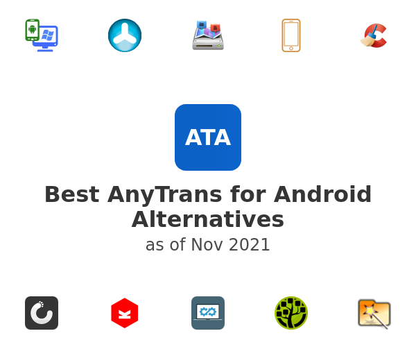 Best AnyTrans for Android Alternatives