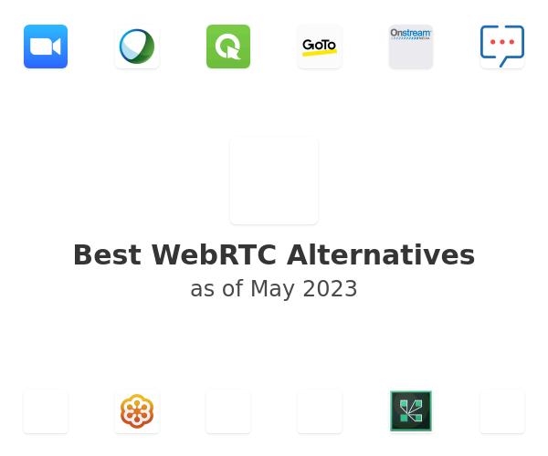Best WebRTC Alternatives