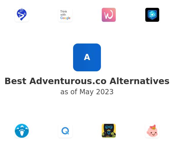 Best Adventurous Alternatives