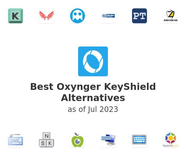 Best Oxynger KeyShield Alternatives