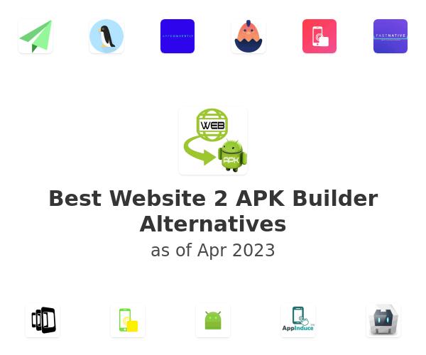 Best Website 2 APK Builder Alternatives