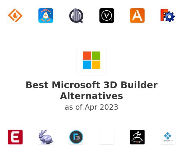 Best Microsoft 3D Builder Alternatives