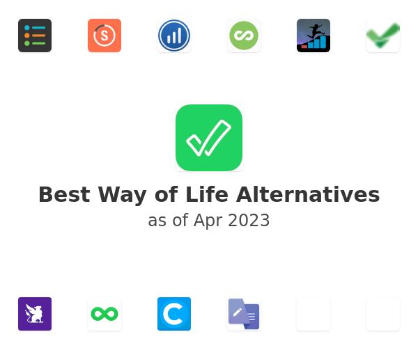 Best Way of Life Alternatives