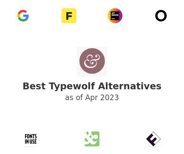 Best Typewolf Alternatives
