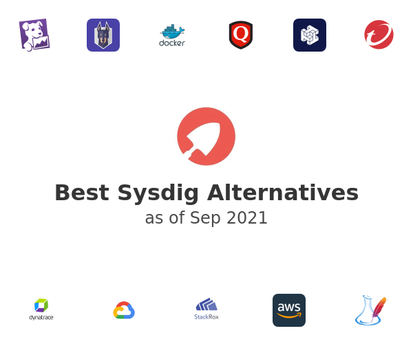 Best Sysdig Alternatives
