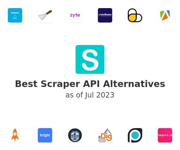 Best Scraper API Alternatives