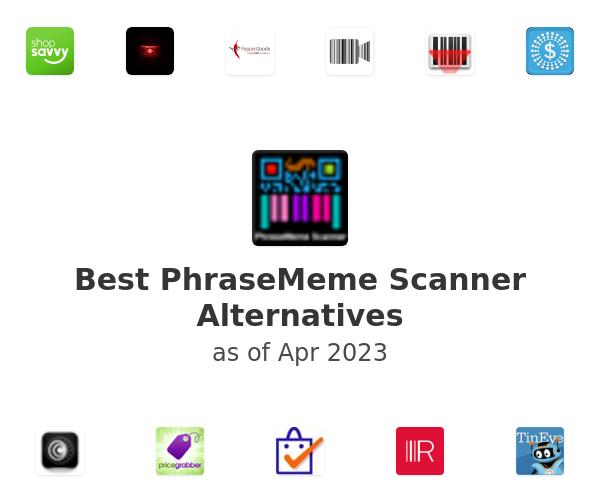 Best PhraseMeme Scanner Alternatives