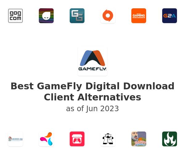 Best GameFly Digital Download Client Alternatives