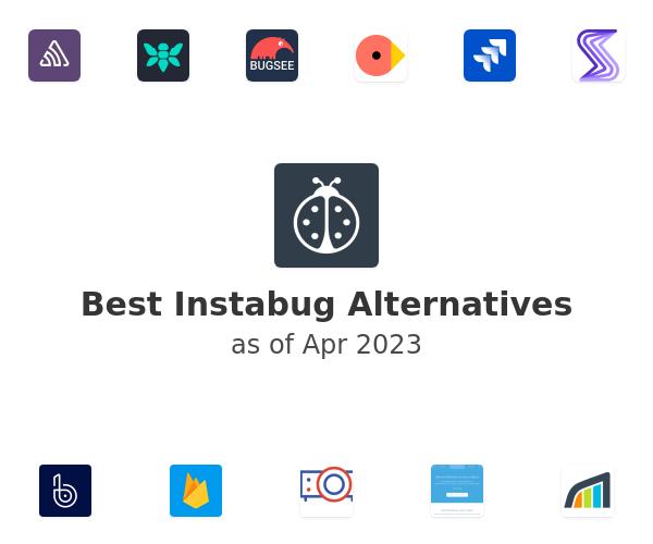 Best Instabug Alternatives