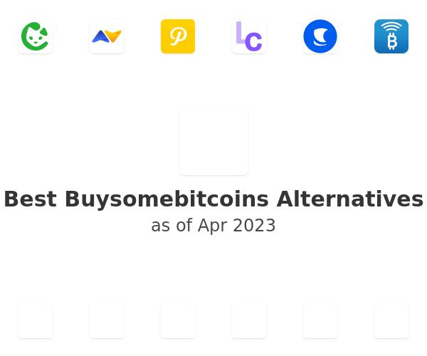 Best Buysomebitcoins Alternatives