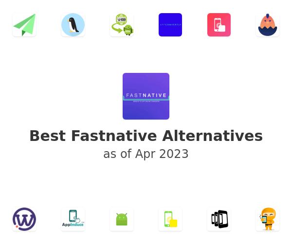 Best Fastnative Alternatives