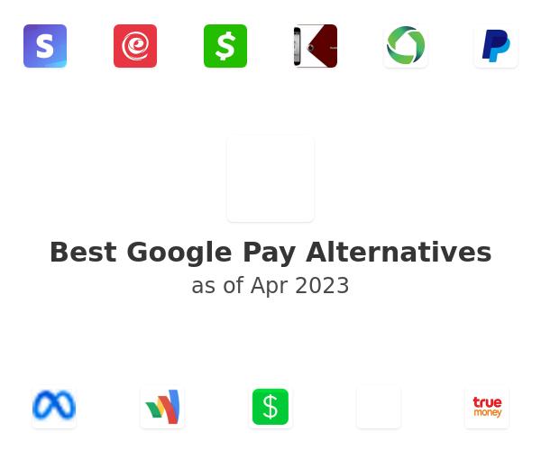 Google Pay Alternative