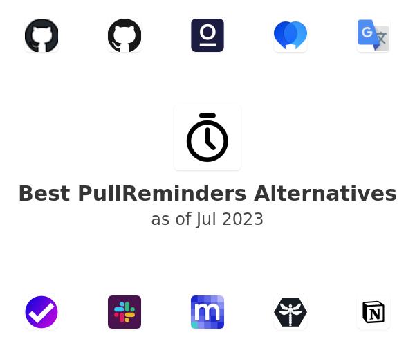 Best PullReminders Alternatives
