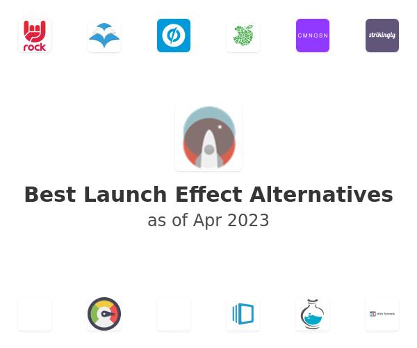 Best Launch Effect Alternatives