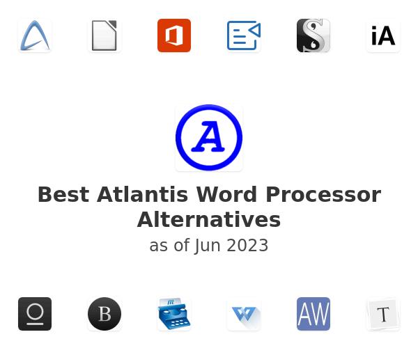 Best Atlantis Word Processor Alternatives