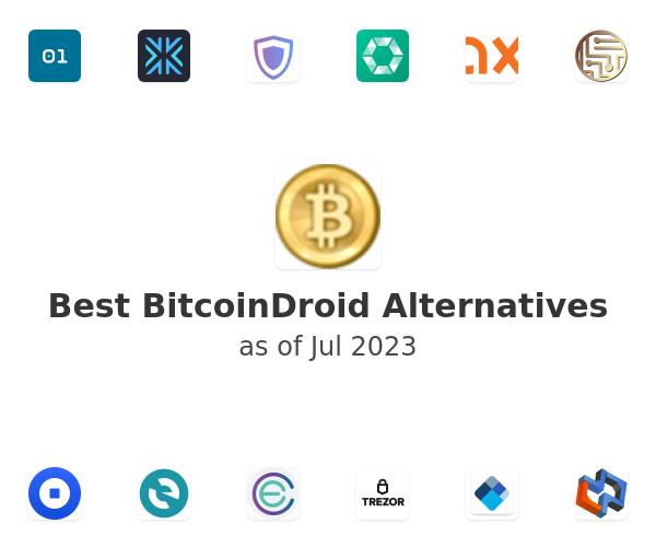 Best BitcoinDroid Alternatives