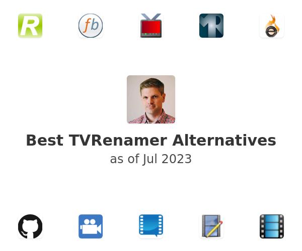 Best TVRenamer Alternatives