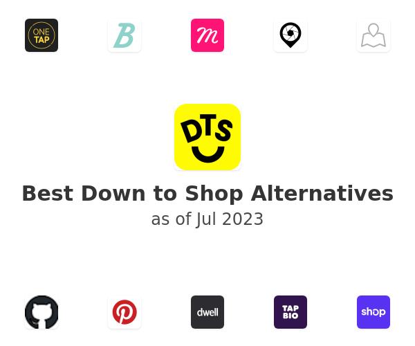 Best Down to Shop Alternatives