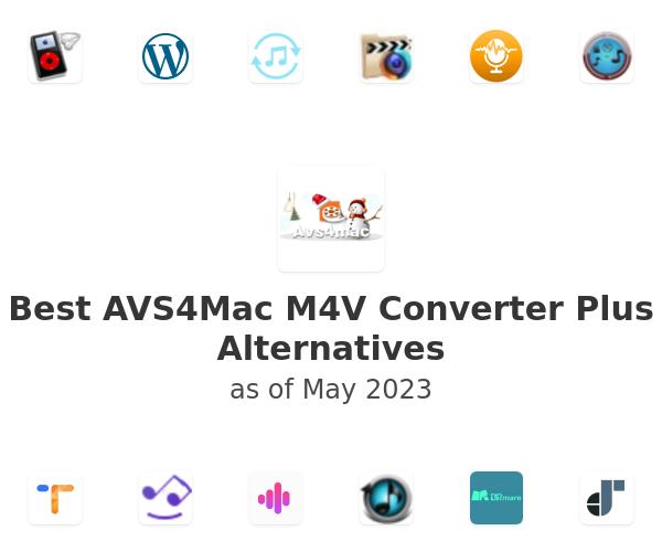 Best AVS4Mac M4V Converter Plus Alternatives