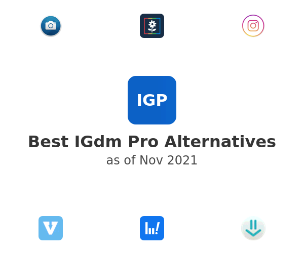 Best IGdm Pro Alternatives