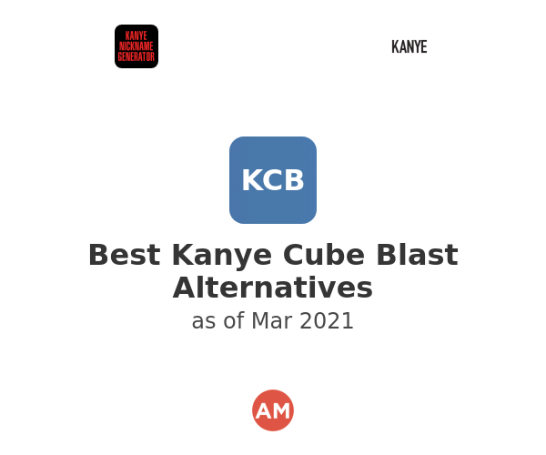 Best Kanye Cube Blast Alternatives
