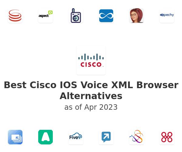 Best Cisco IOS Voice XML Browser Alternatives
