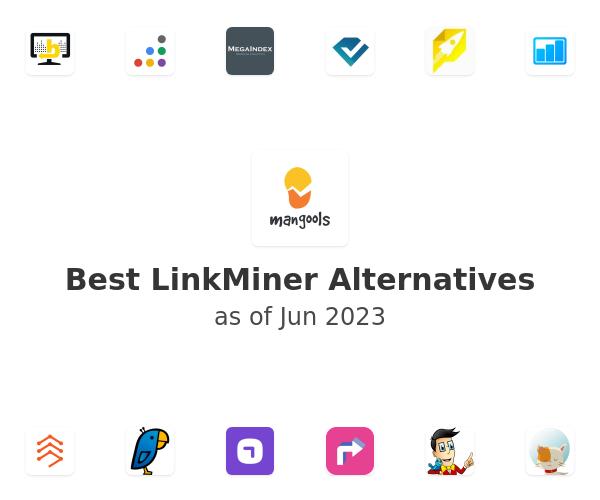 Best LinkMiner Alternatives