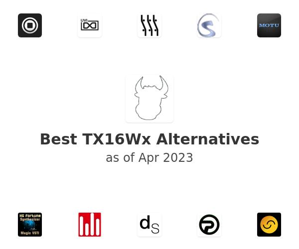 Best TX16Wx Alternatives