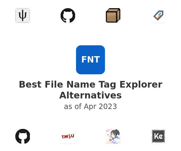 Best File Name Tag Explorer Alternatives