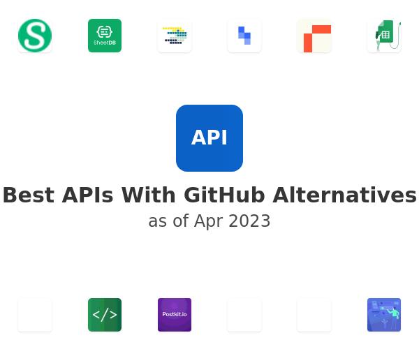 Best APIs With GitHub Alternatives