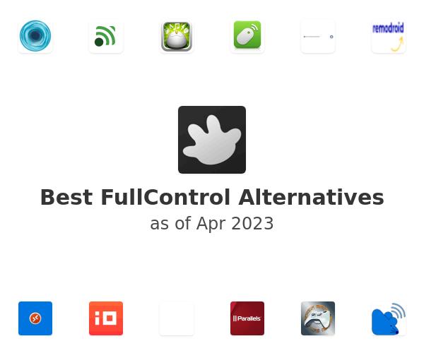 Best FullControl Alternatives