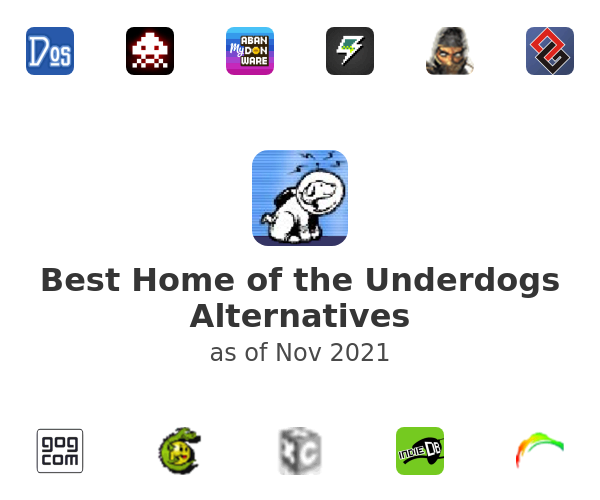 Best Home of the Underdogs Alternatives