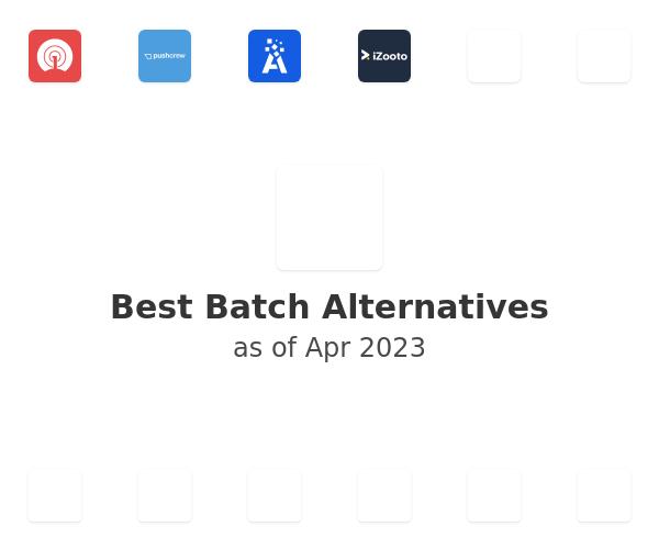 Best Batch Alternatives
