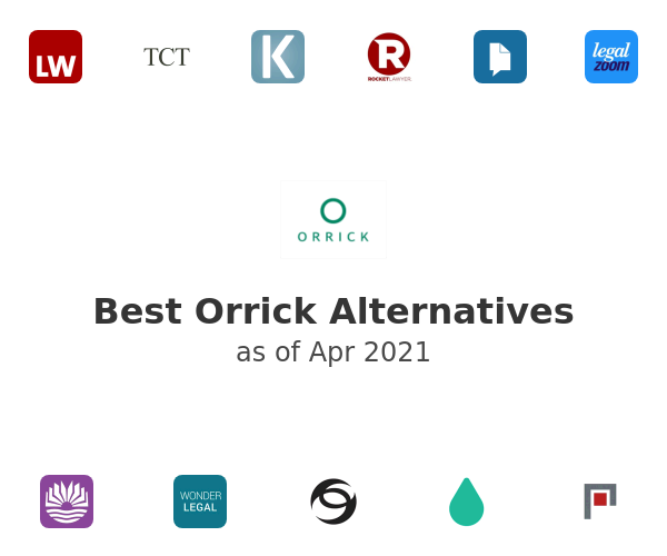 Best Orrick Alternatives