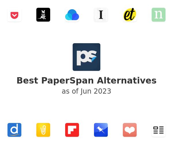 Best PaperSpan Alternatives