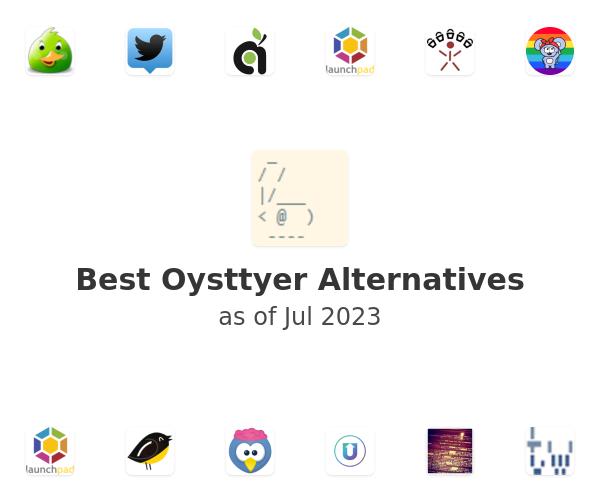 Best Oysttyer Alternatives